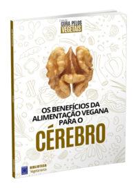 Cura Pelos Vegetais: Cérebro