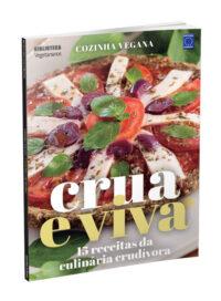 Cozinha Vegana - Crua e Viva